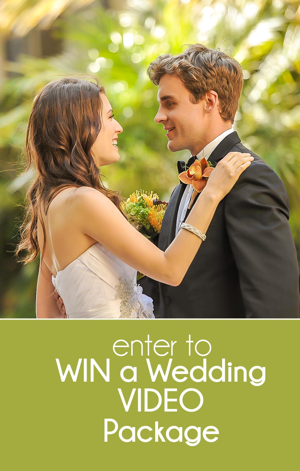 1A - Enter to WIN an all-inclusive Wedding Video Package!